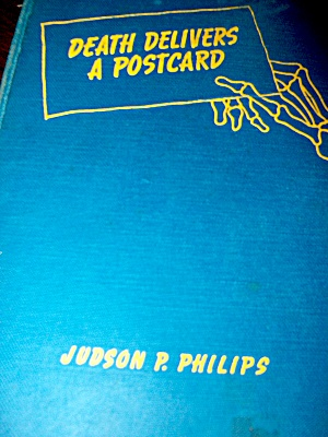 Death Delivers A Postcard By Judson P. Philips