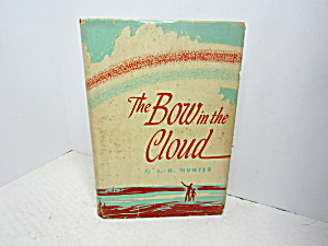 Vintage Religous Book The Bow In The Cloud