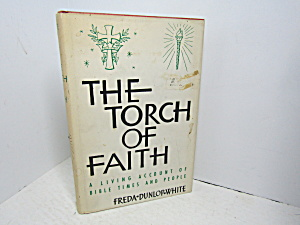 Vintage Religous Book The Torch Of Faith