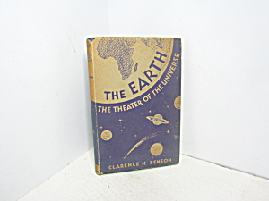 Vintage Book The Earth The Theater Of The Universe