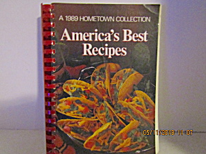 A 1989 Hometown Collection America's Best Recipes