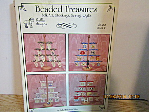 Hollie Design Beaded Treasures Folk Art Quilt Book 43