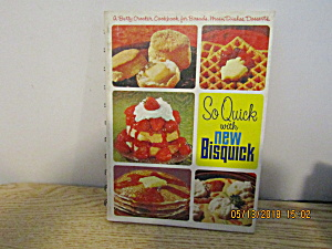 Vintage Cook Book So Quick With New Bisquick