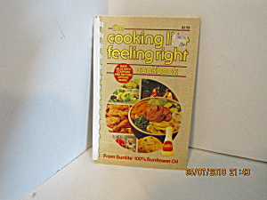 The Cooking Lite-feeling Right Cookbook