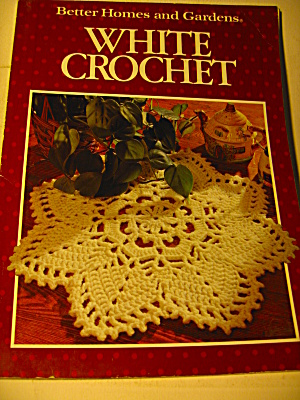Vintage Better Homes And Gardens White Crochet