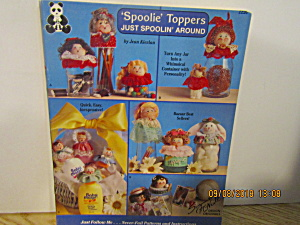 Designs Spoolie Toppers Just Spoolin'around #2226