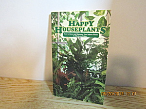Vintage Garden Book Happy Houseplants