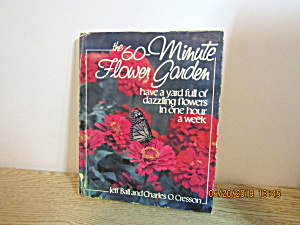 Vintage Garden Book The 60-minute Flower Garden
