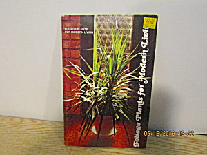 Garden Book Foliage Plants For Modern Living