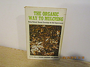 Vintage Garden Book The Organic Way To Mulching