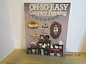 Hot Off The Press Oh-so-easy Country Painting #128