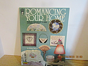Hot Off The Press Romancing Your Home #721