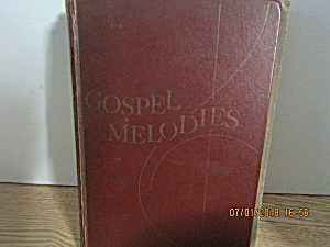 Vintage Hymn Book Gospel Melodies