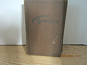 Vintage Hymn Book Rodeheaver's Gospel Songs