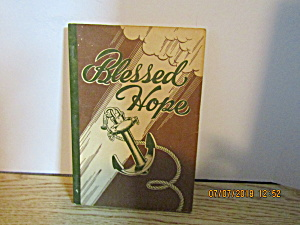 Vintage Hymn Book Blessed Hope