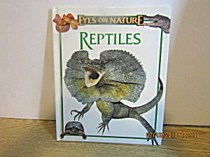 Young Children's Book Eyes On Nature Reptiles