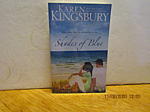 Book Shades Of Blue By Karen Kingsbury