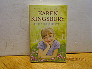 Book This Side Of Heaven By Karen Kingsbury