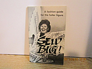 Vintage Sewing Book Sew Big