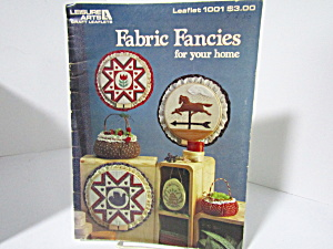 Leisure Arts Fabric Fancies For Your Home #1001