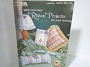 Leisure Arts Ribbon Projects For Your Home #1003
