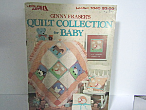 Leisure Arts Quilt Collection For Baby #1045