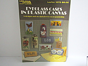 Leisure Arts Eyeglass Cases Plastic Canvas #1073