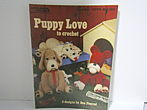 Leisure Arts Puppy Love To Crochet #1076