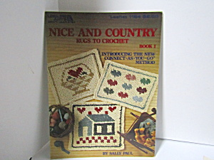 Leisure Arts Nice & Country Rugs To Crochet #1164