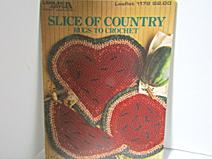 Leisure Arts Slice Of Country Rugs To Crochet #1172
