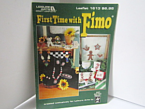 Leisure Arts First Time With Fimo #1613
