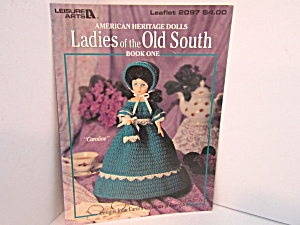 Leisure Arts Crochet Ladies Of The Old South #2097