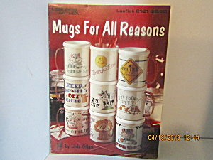 Leisure Arts Mugs For All Reasons  #2121 (Image1)