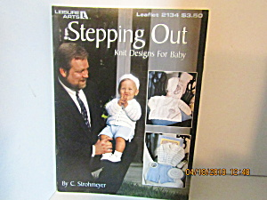 Leisure Arts Stepping Out Knit Designs For Baby #2134 (Image1)