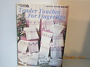 Leisure Arts Tender Touches For Fingertips #2148