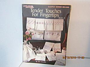 Leisure ArtsTender Touches For Fingertips Book 2 #2228 (Image1)