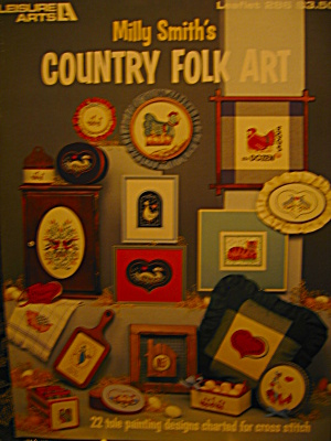 Leisure Arts Milly Smith's Country Folk Art #286