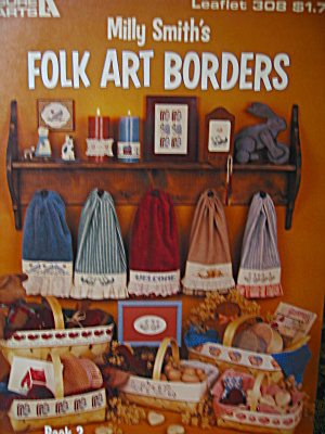 Leisure Arts Milly Smith's Folk Art Borders #308