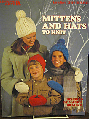 Leisure Arts Mittens And Hats To Knit #391