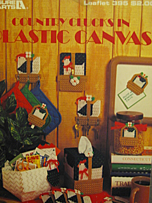 Leisure Arts Country Clucks In Plastic Canvas #395