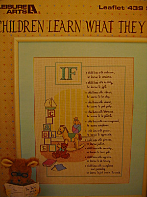 Leisure Arts Children Learn What They Live #439