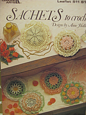 Leisure Arts Sachets To Crochet #511