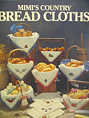Leisure Arts Mimi's Country Bread Cloths #514