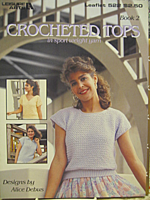 Leisure Arts Crocheted Tops Book 2 #522