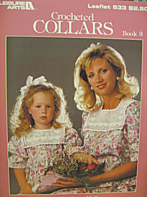Leisure Arts Crocheted Collars Book 3 #533
