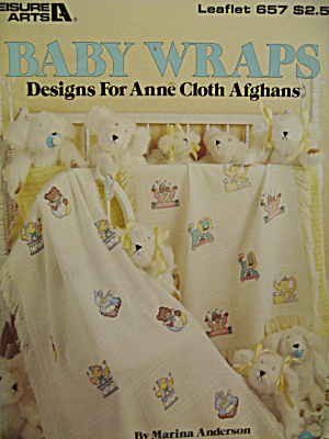 Leisure Arts Baby Wraps For Anne Cloth Afghans #657