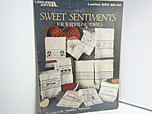 Leisure Arts Sweet Sentiments For Borderlinetowels #693