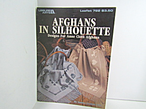 Leisure Arts Afghans In Silhouette For Anne Cloth #722