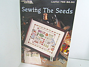 Leisure Arts Sampler Sewing The Seed #765
