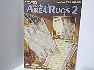 Leisure Arts Crocheted Area Rugs Two #782
